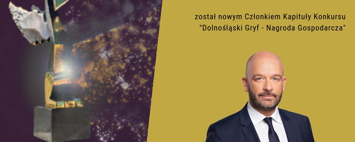 """Prezydent Wrocławia Pan Jacek Sutryk został nowym Członkiem Kapituły Konkursu """"Dolnośląski Gryf - Nagroda Gospodarcza"""""""
