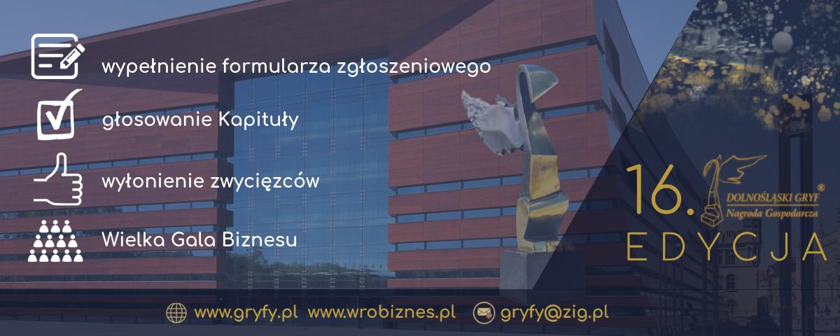 """16. edycja Konkursu """"Dolnośląski Gryf – Nagroda Gospodarcza"""" w 4 krokach"""